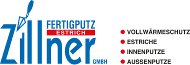 Zillner Fertigputz | Putz - Estrich - Vollwärmeschutz
